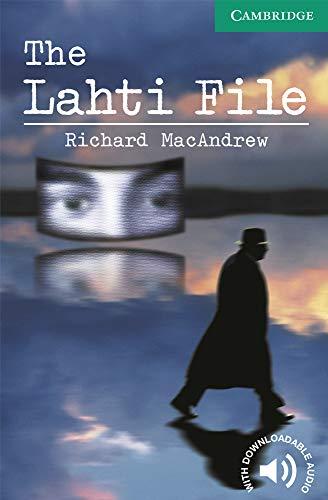 9780521750820: The Lahti File Level 3 (Cambridge English Readers)