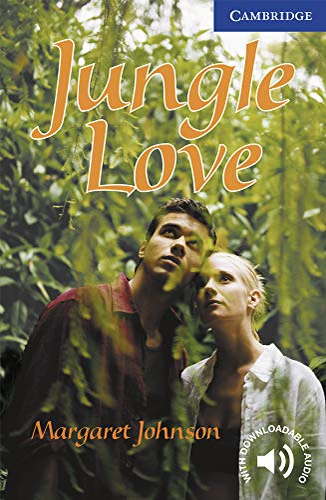 9780521750844: Jungle Love Level 5 (Cambridge English Readers)