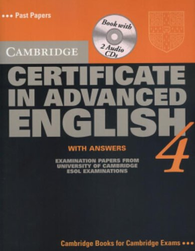 9780521750929: Cambridge Certificate in Advanced English 4 Self-Study Pack: Examination Papers from the University of Cambridge Local Examinations Syndicate: Student Book with Answers (CAE Practice Tests)