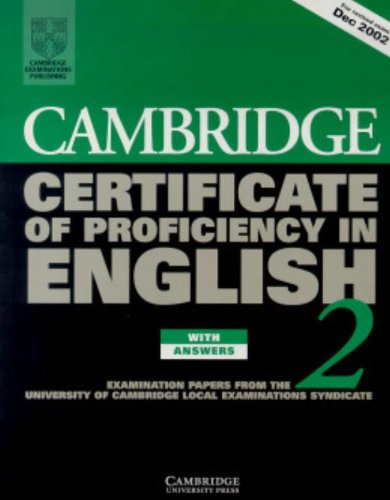 9780521751094: Cambridge Certificate of Proficiency in English 2 Student's Book with Answers: Examination papers from the University of Cambridge Local Examinations Syndicate (CPE Practice Tests) (Bk.2)