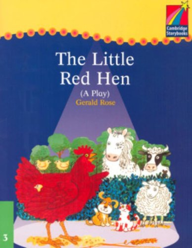9780521752237: CS3: Cambridge Plays: The Little Red Hen ELT Edition (Cambridge Storybooks)