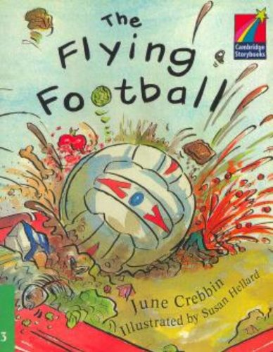 9780521752336: The Flying Football ELT Edition (Cambridge Storybooks: Level 3)