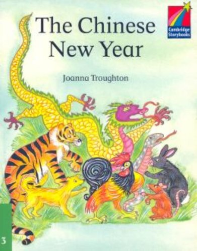 9780521752411: The Chinese New Year ELT Edition (Cambridge Storybooks)