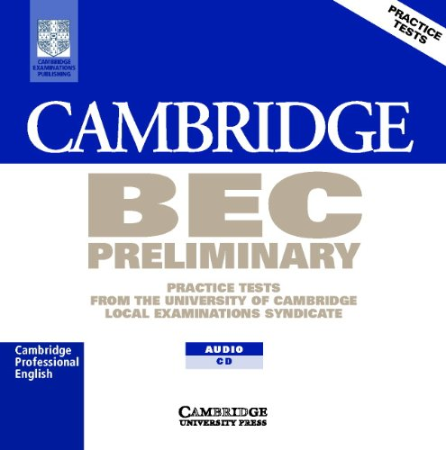 9780521753036: Cambridge BEC Preliminary Audio CD: Practice Tests from the University of Cambridge Local Examinations Syndicate