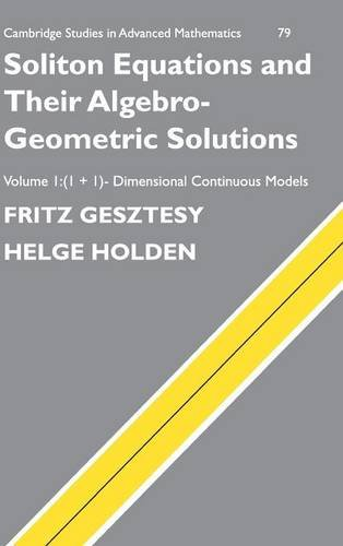 9780521753074: Soliton Equations and their Algebro-Geometric Solutions: Volume 1, (1+1)-Dimensional Continuous Models (Cambridge Studies in Advanced Mathematics)