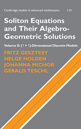 9780521753081: Soliton Equations and Their Algebro-Geometric Solutions: Volume 2, (1+1)-Dimensional Discrete Models (Cambridge Studies in Advanced Mathematics)
