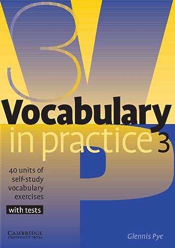 9780521753753: Vocabulary in Practice 3 (In Practice (Cambridge University Press))