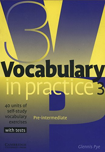 9780521753753: Vocabulary in Practice 3 (In Practice (Cambridge University Press))