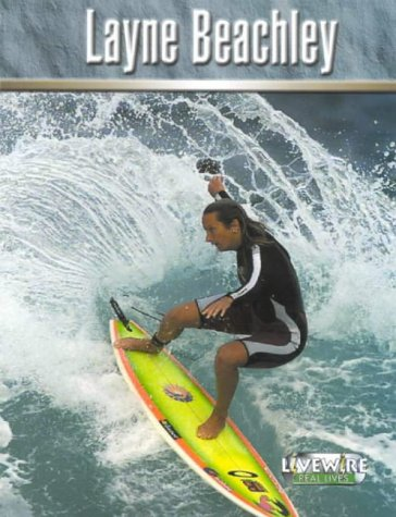 9780521754361: Livewire Real Lives Layne Beachley (Livewires)