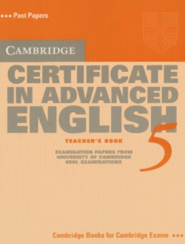 9780521754392: Cambridge Certificate in Advanced English 5 Teacher's Book: Examination Papers from the University of Cambridge ESOL Examinations