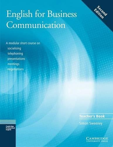 9780521754507: English for Business Communication Teacher's book (Cambridge Professional English)