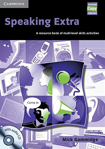 9780521754644: Speaking Extra Book and Audio CD Pack: A Resource Book of Multi-level Skills Activities (Cambridge Copy Collection)