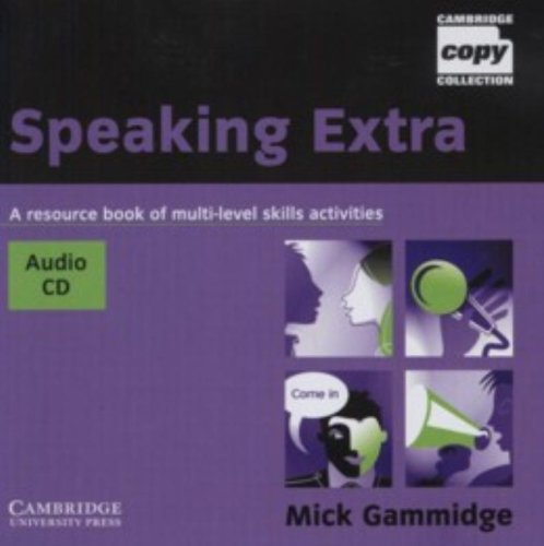 9780521754651: Speaking Extra Audio CD: A Resource Book of Multi-level Skills Activities (Cambridge Copy Collection)