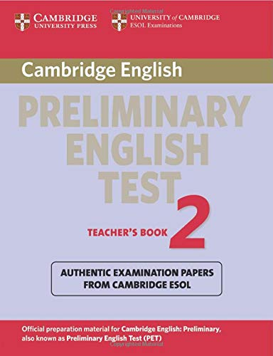 9780521754682: Cambridge Preliminary English Test 2 Teacher's Book: Examination Papers from the University of Cambridge ESOL Examinations (PET Practice Tests)