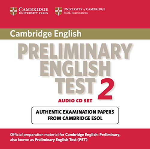 9780521754705: Cambridge Preliminary English Test 2 Audio CD Set (2 CDs): Examination Papers from the University of Cambridge ESOL Examinations (PET Practice Tests)