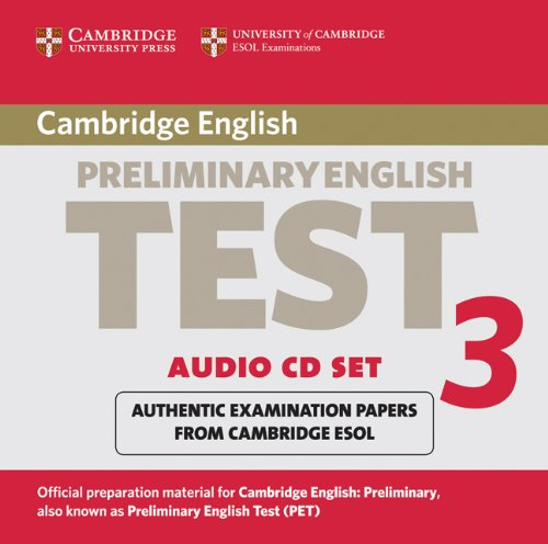 9780521754767: Cambridge Preliminary English Test 3 Audio CD Set (2 CDs): Examination Papers from the University of Cambridge ESOL Examinations (PET Practice Tests)