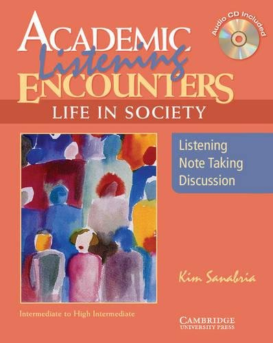 9780521754835: Academic Listening Encounters: Life in Society Student's Book with Audio CD: Listening, Note Taking, and Discussion (Academic Encounters)