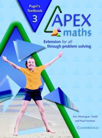 Apex Maths 3 Pupil's Textbook: Montague-Smith, Ann; Harrison, Paul