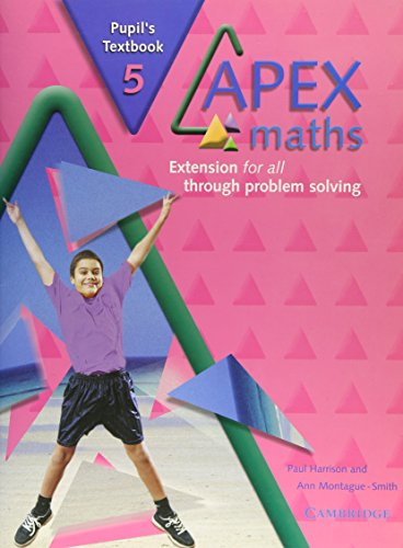 9780521754941: Apex Maths 5 Pupil's Textbook: Extension for all through Problem Solving