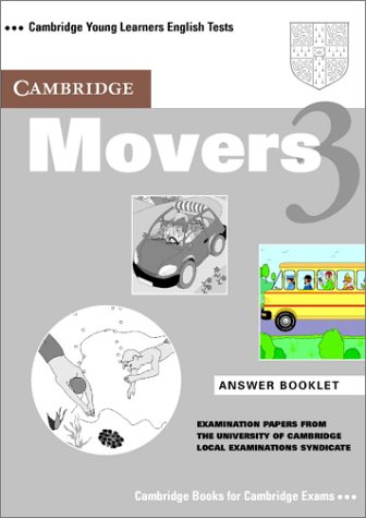 9780521755221: Cambridge Movers 3 Answer Booklet: Examination Papers from the University of Cambridge Local Examinations Syndicate (Cambridge Young Learners English Tests)