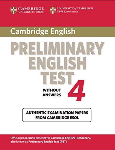 Cambridge Preliminary English Test 4 Student s: Cambridge ESOL