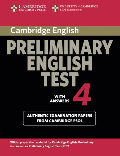 9780521755283: Cambridge Preliminary English Test 4 Student's Book with Answers: Examination Papers from the University of Cambridge ESOL Examinations (PET Practice Tests)