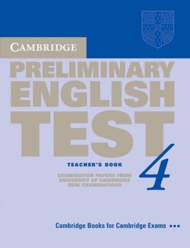 Cambridge Preliminary English Test 4 Teacher s: Cambridge ESOL