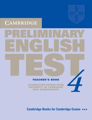 9780521755290: Cambridge Preliminary English Test 4 Teacher's Book: Examination Papers from the University of Cambridge ESOL Examinations (PET Practice Tests)