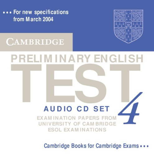 9780521755313: Cambridge Preliminary English Test 4 Audio CD Set (2 CDs): Examination Papers from the University of Cambridge ESOL Examinations (PET Practice Tests)
