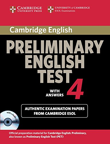 9780521755320: Cambridge Preliminary English Test 4: with answers, Examination Papers from the University of Cambridge ESOL Examinations (PET Practice Tests)