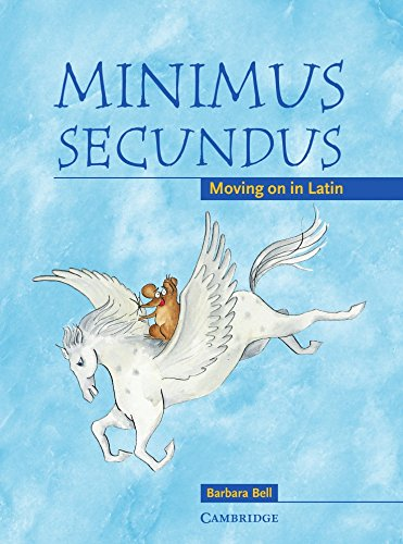 9780521755450: Minimus Secundus Pupil's Book: Moving on in Latin
