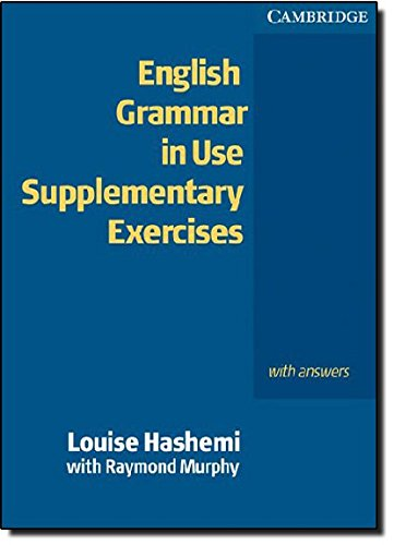 English grammar in use with answers edition raymond murphy abebooks english grammar in use supplementary exercises with louise hashemi raymond fandeluxe Image collections