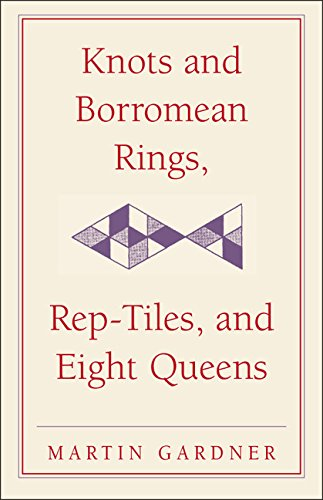 9780521756136: Knots and Borromean Rings, Rep-Tiles, and Eight Queens: Martin Gardner's Unexpected Hanging