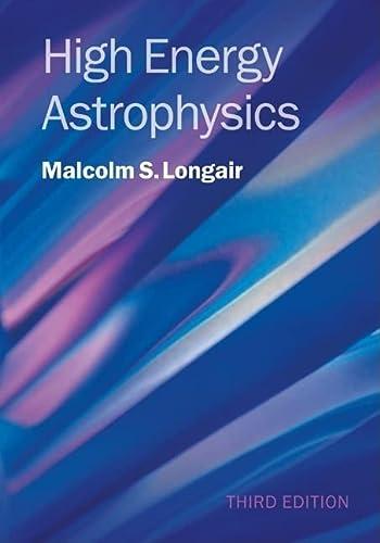 9780521756181: High Energy Astrophysics