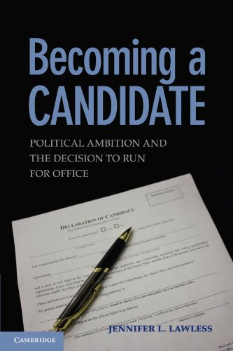 9780521756600: Becoming a Candidate: Political Ambition and the Decision to Run for Office