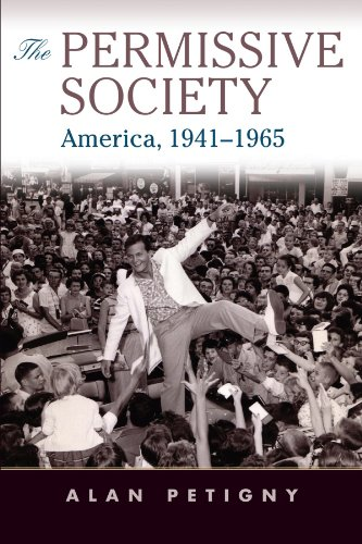 9780521757225: The Permissive Society: America, 1941–1965
