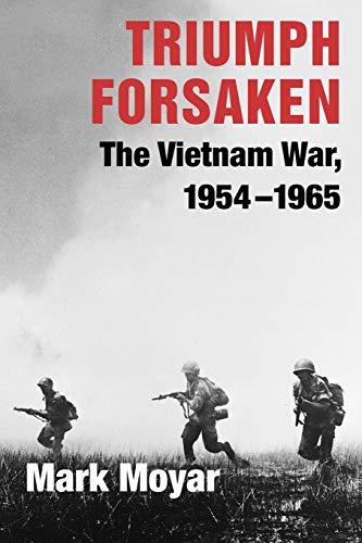 9780521757638: Triumph Forsaken: The Vietnam War, 1954-1965