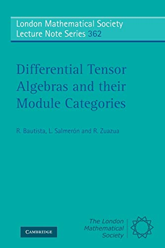 Differential Tensor Algebras And Their Module Categories (London Mathematical Society Lecture Note ...