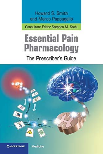 9780521759106: Essential Pain Pharmacology: The Prescriber's Guide