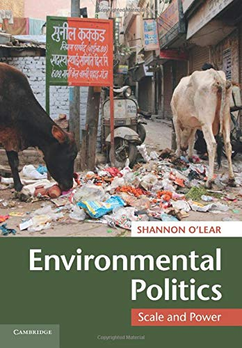 9780521759137: Environmental Politics: Scale and Power