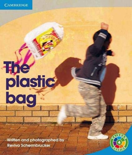 9780521759236: Rainbow Reading Level 4 - Rubbish: The Plastic Bag Box E: The Plastic Bag The Plastic Bag Level 4 (Rainbow Reading Rubbish)