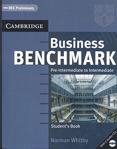 9780521759397: Business Benchmark Pre-Intermediate to Intermediate Student's Book with 2 Audio CDs Pack Bec Preliminary Edition (South Asian Edition)