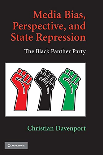 9780521759700: Media Bias, Perspective, and State Repression: The Black Panther Party (Cambridge Studies in Contentious Politics)