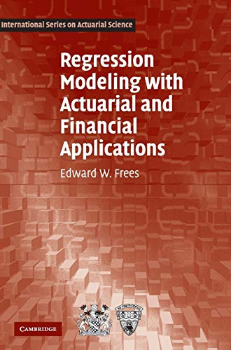 9780521760119: Regression Modeling with Actuarial and Financial Applications