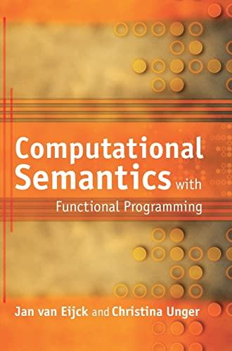 9780521760300: Computational Semantics with Functional Programming