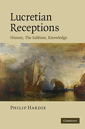 Lucretian Receptions: History, the Sublime, Knowledge (0521760410) by Philip Hardie