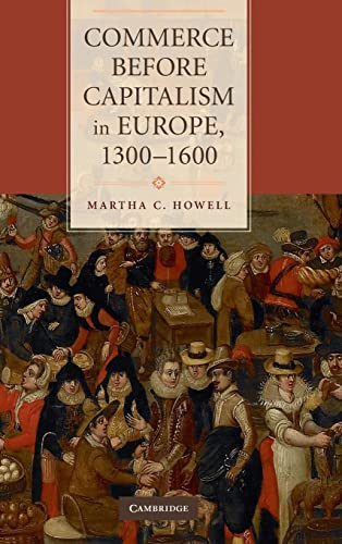 9780521760461: Commerce before Capitalism in Europe, 1300-1600
