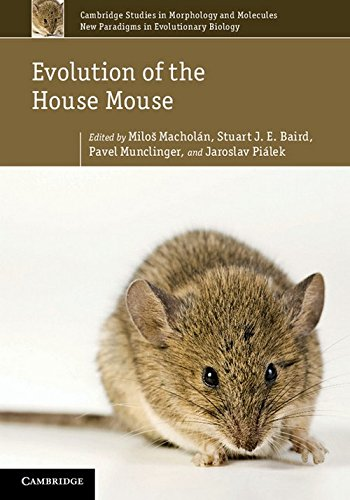 Evolution of the House Mouse (Cambridge Studies