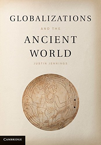 9780521760775: Globalizations and the Ancient World