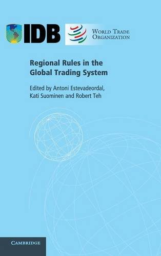9780521760843: Regional Rules in the Global Trading System